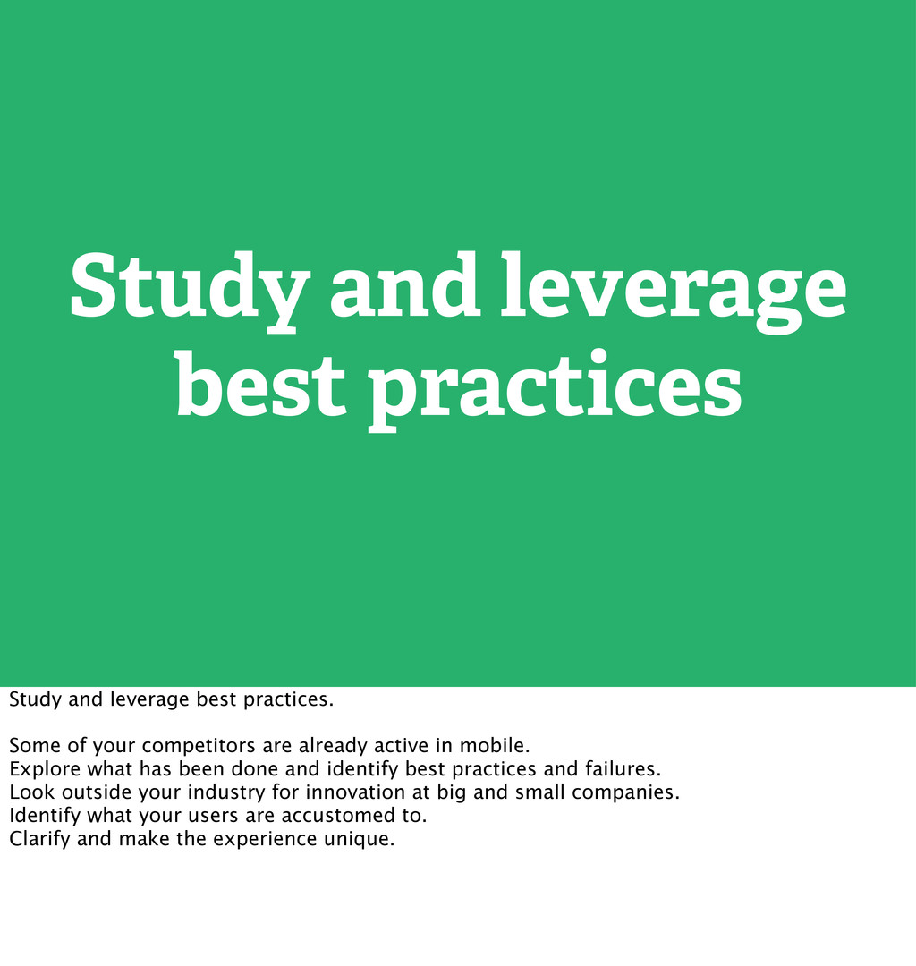 Study and leverage best practices Study and lev...