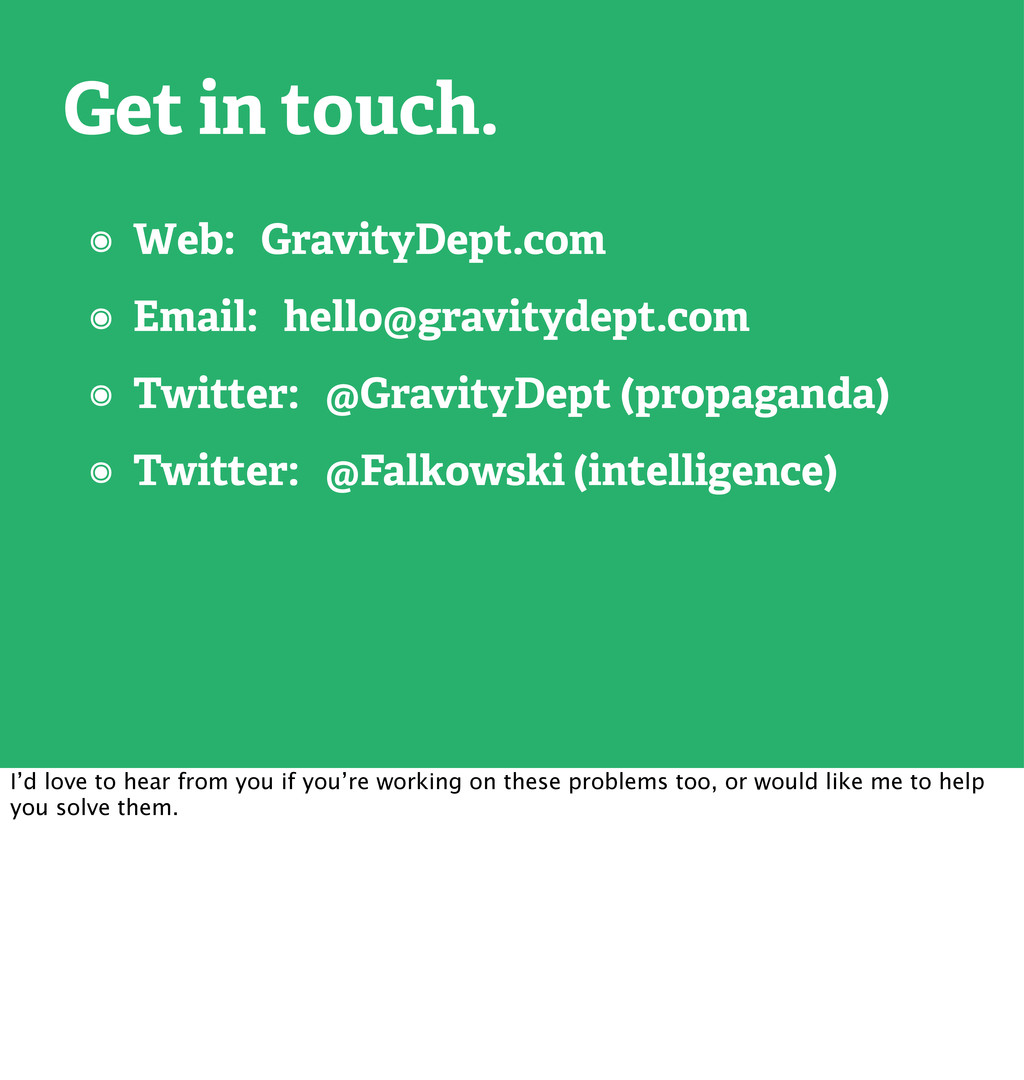 Get in touch. ๏ Web: GravityDept.com ๏ Email: h...