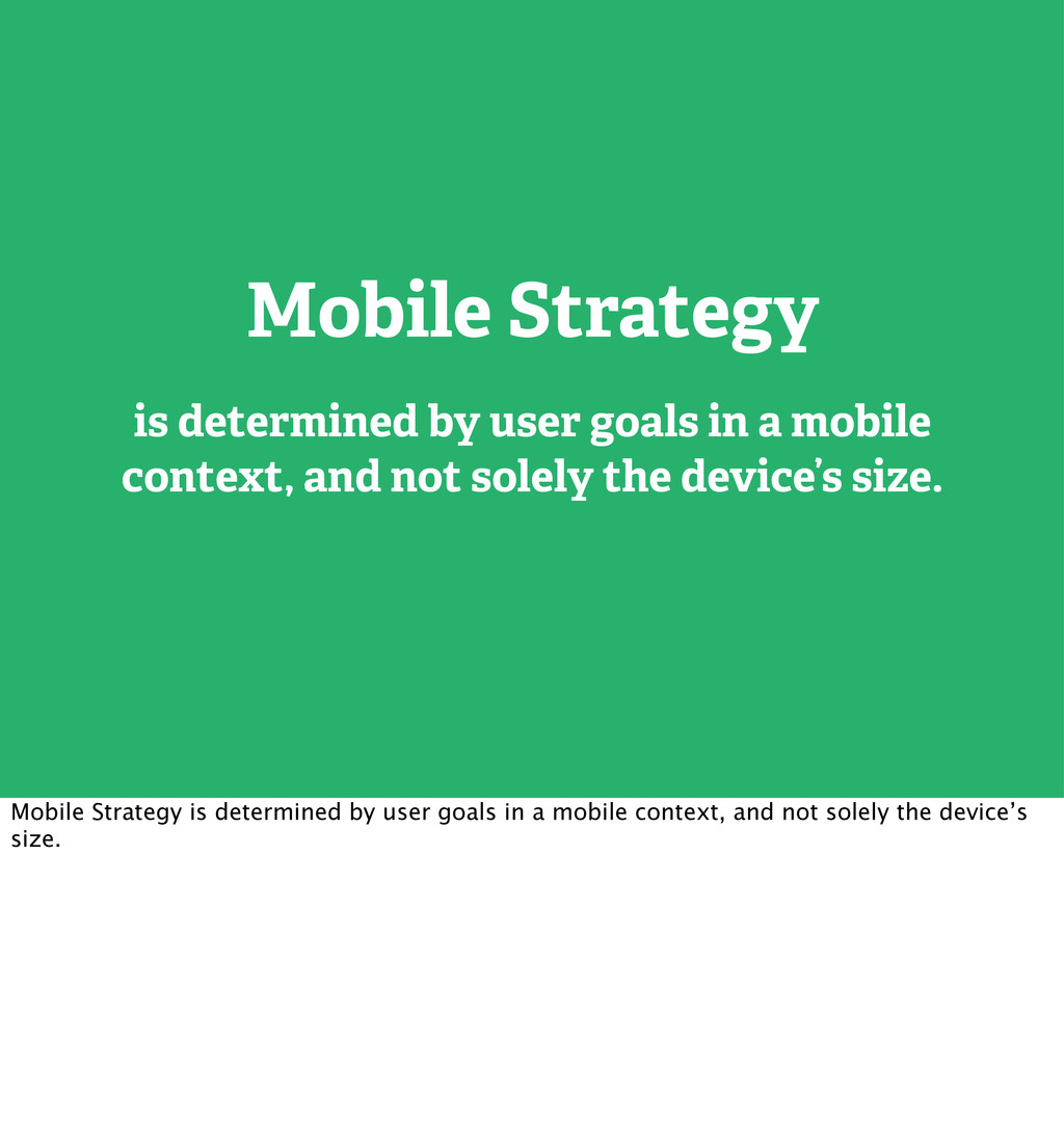 Mobile Strategy is determined by user goals in ...