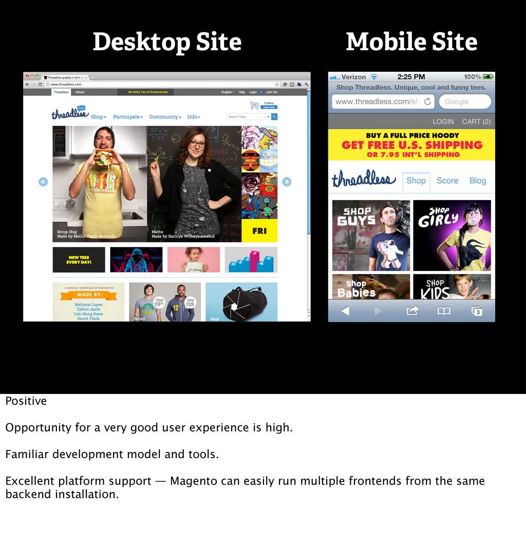 Desktop Site Mobile Site Positive Opportunity f...