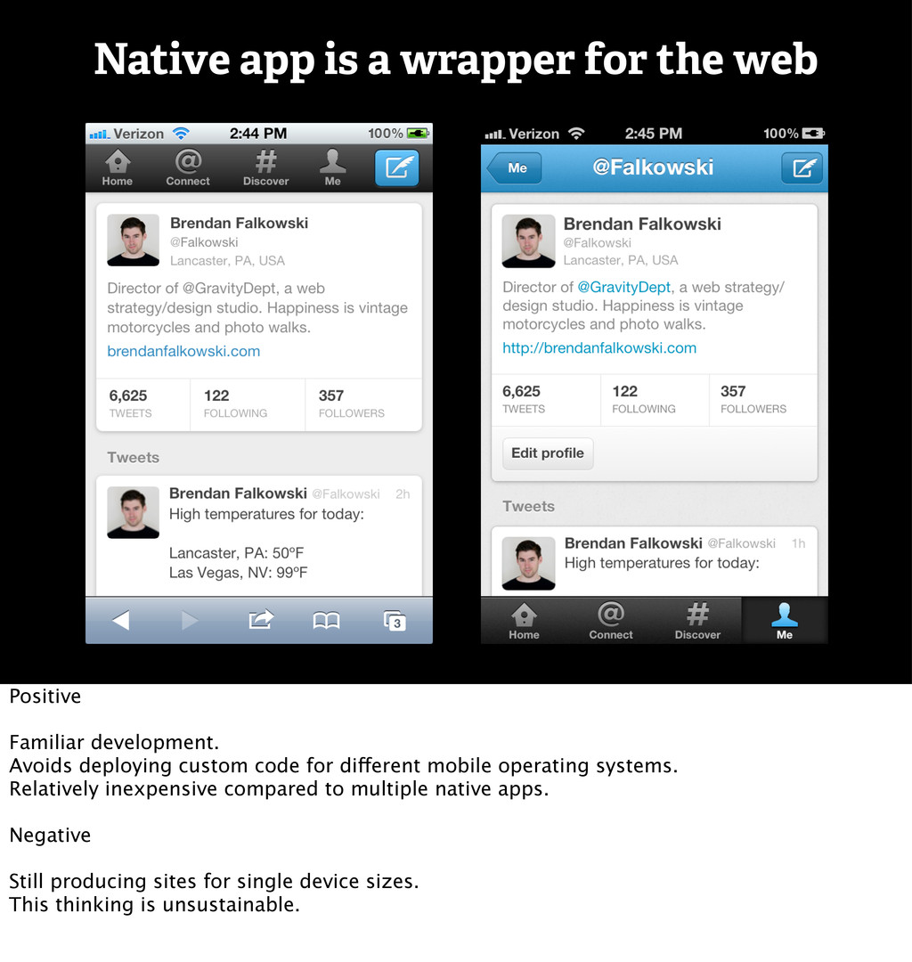 Native app is a wrapper for the web Positive Fa...