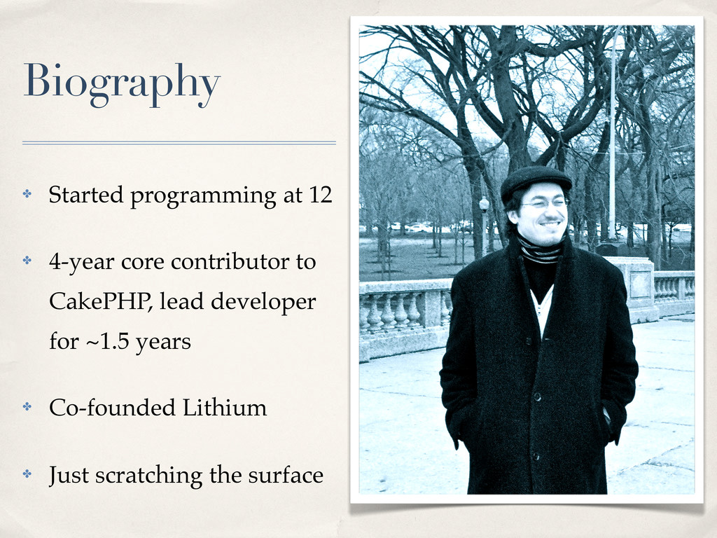 Biography ! Started programming at 12 ! 4-year ...