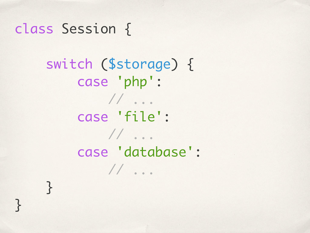 class Session { switch ($storage) { case 'php':...