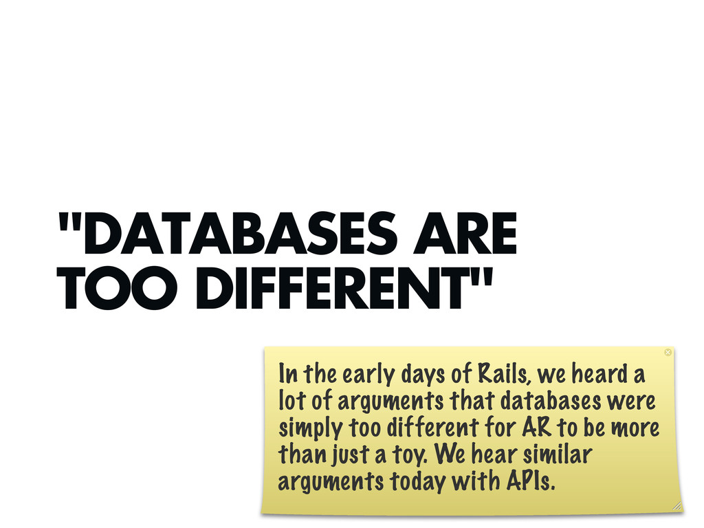 """DATABASES ARE TOO DIFFERENT"" In the early days..."