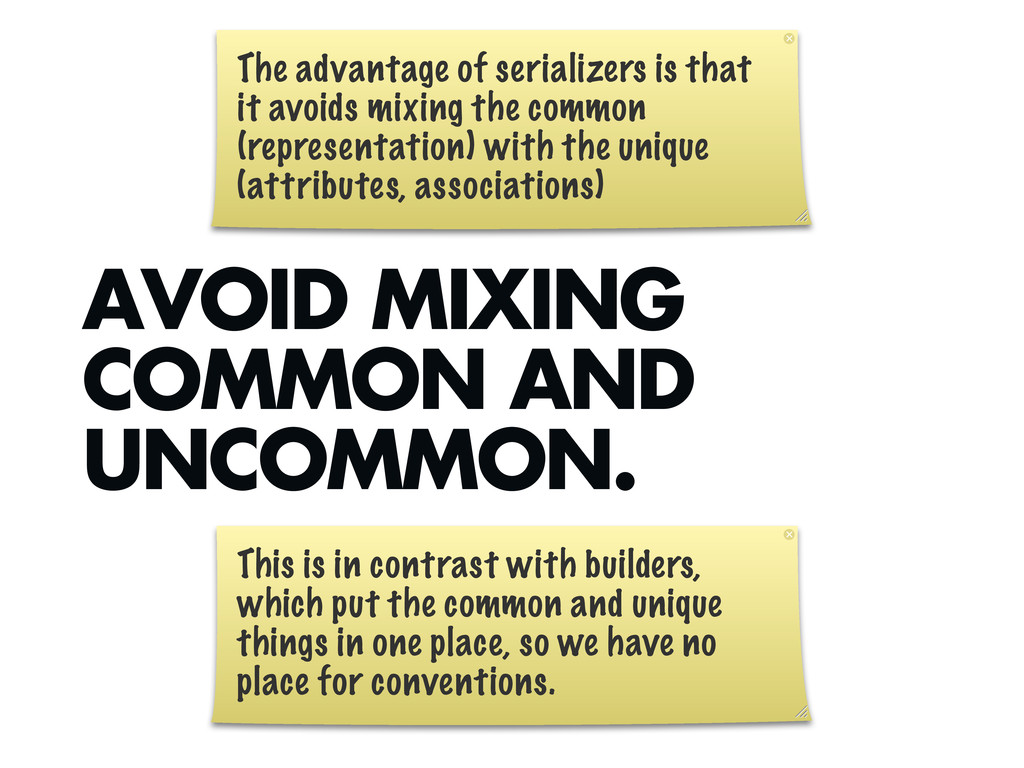 AVOID MIXING COMMON AND UNCOMMON. The advantage...