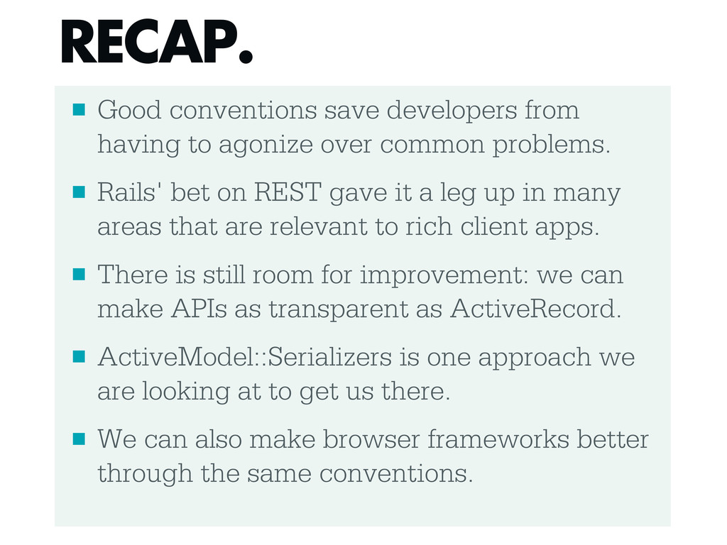 ■ Good conventions save developers from having ...