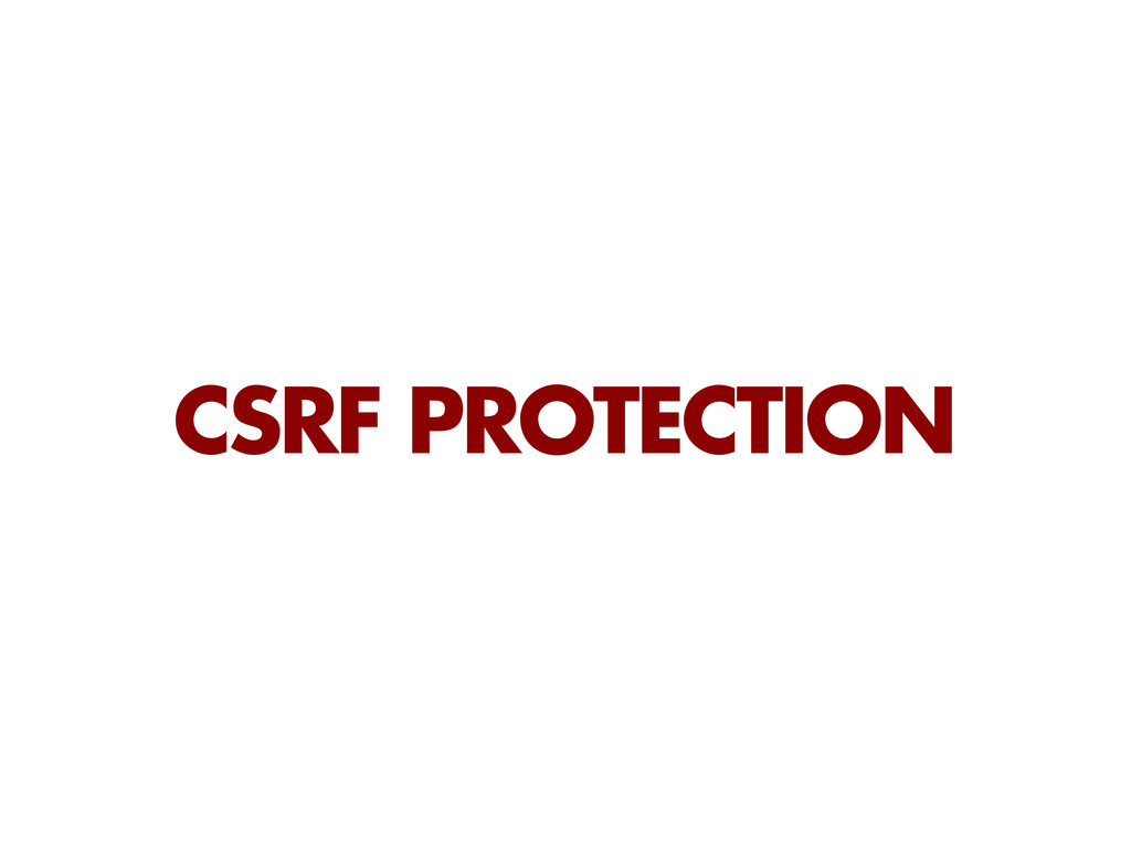 CSRF PROTECTION