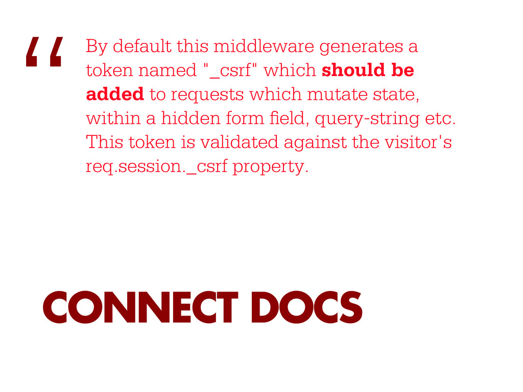 By default this middleware generates a token na...