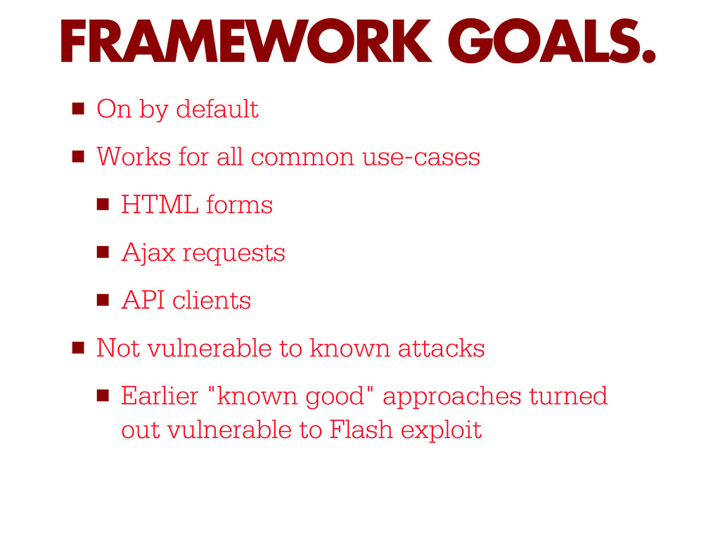 ■ On by default ■ Works for all common use-case...