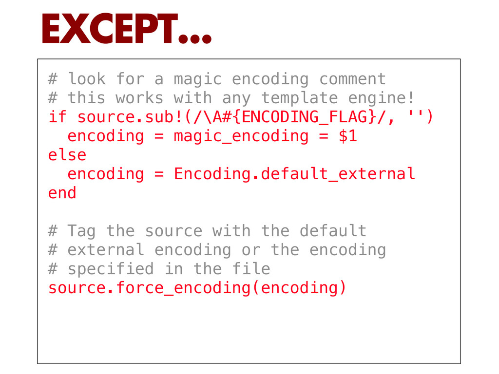 # look for a magic encoding comment # this work...