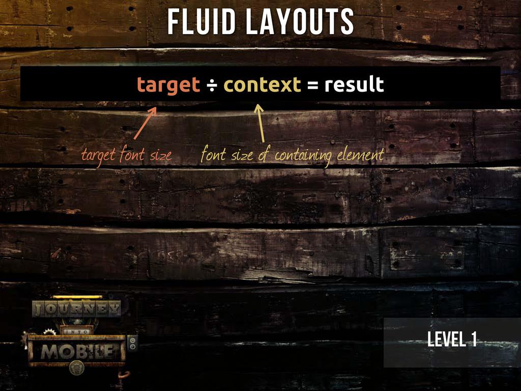 Level 1 target ÷ context = result target font s...