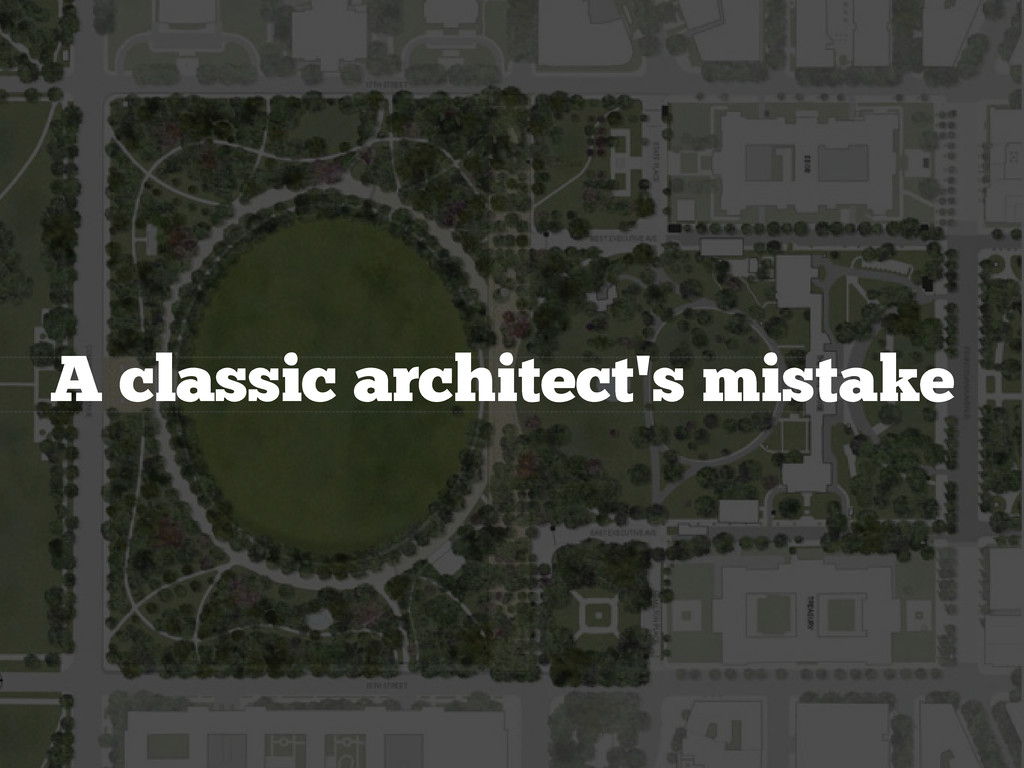 A classic architect's mistake