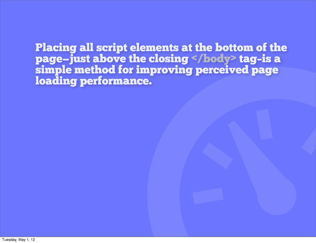 Placing all script elements at the bottom of th...