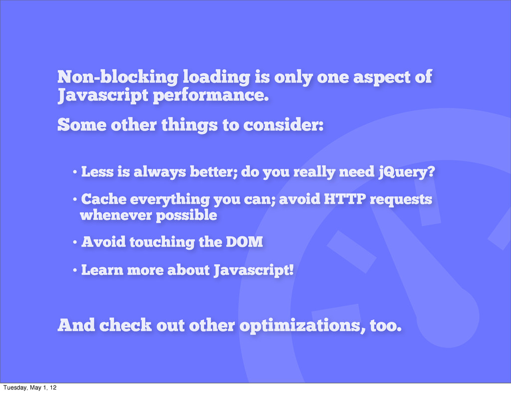 Non-blocking loading is only one aspect of Java...