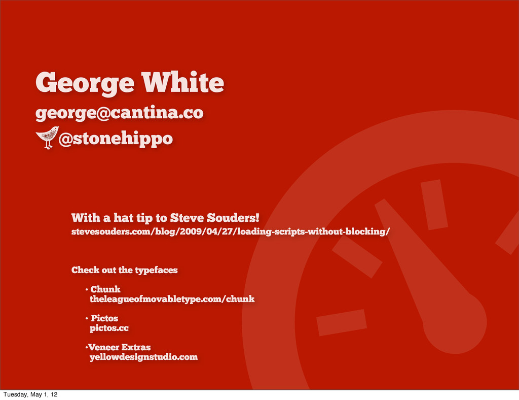 George White george@cantina.co @stonehippo S Wi...