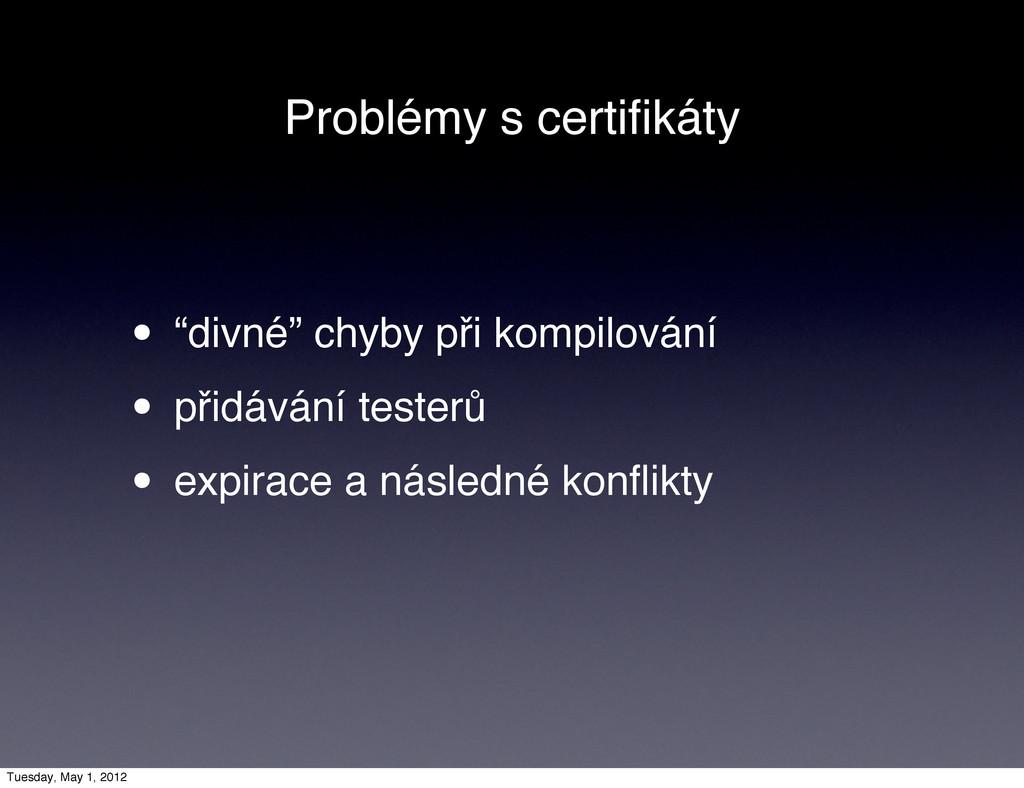 """Problémy s certifikáty • """"divné"""" chyby při kompi..."""