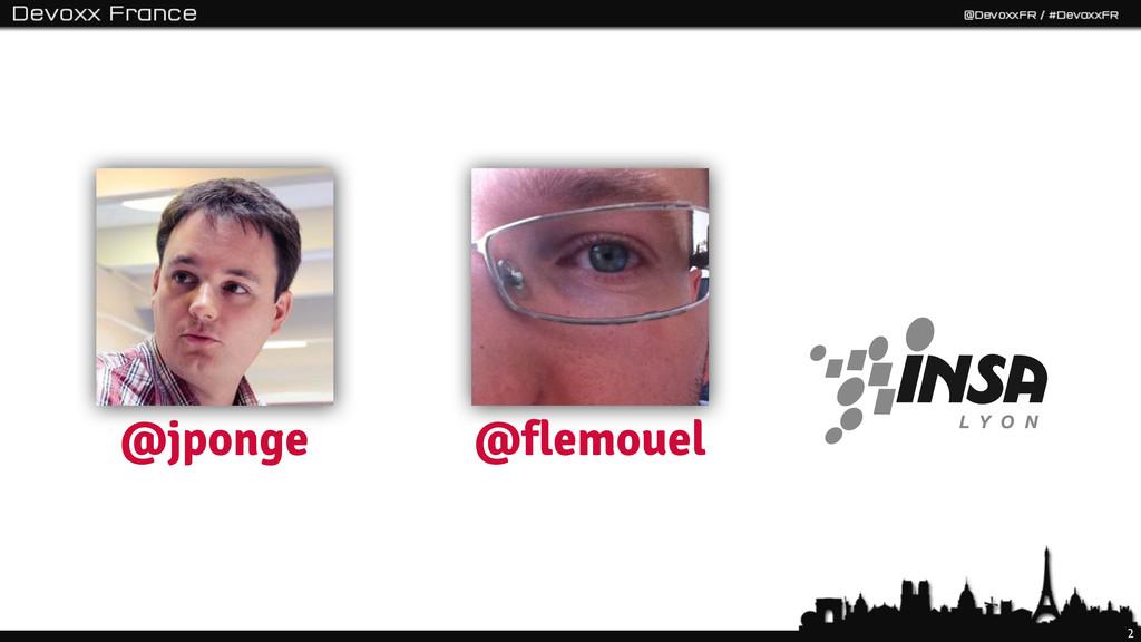 2 @jponge @flemouel