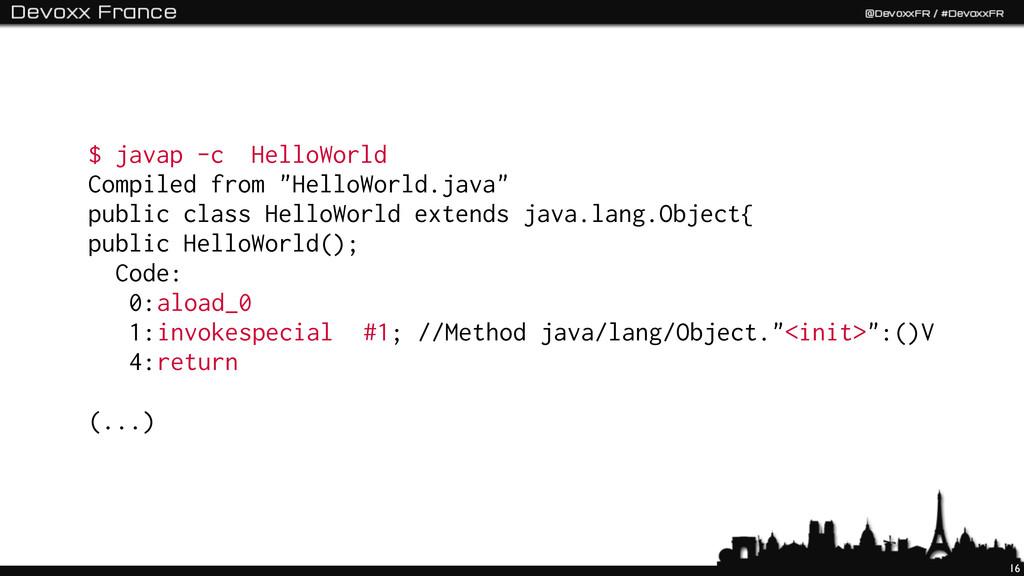"""16 $ javap -c HelloWorld Compiled from """"HelloWo..."""