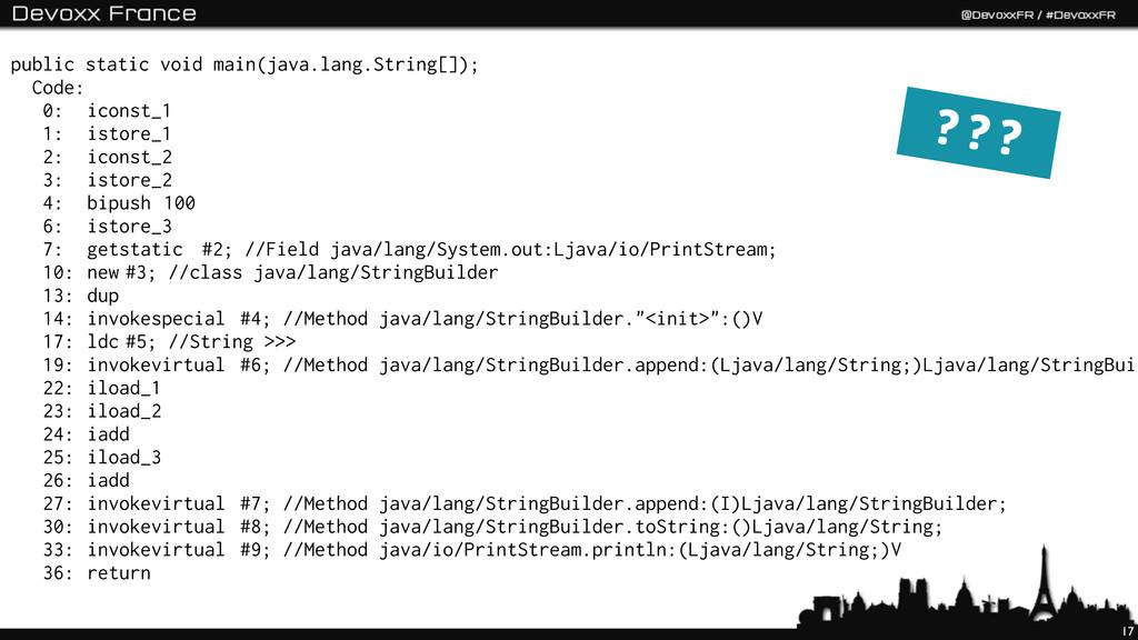 17 public static void main(java.lang.String[]);...