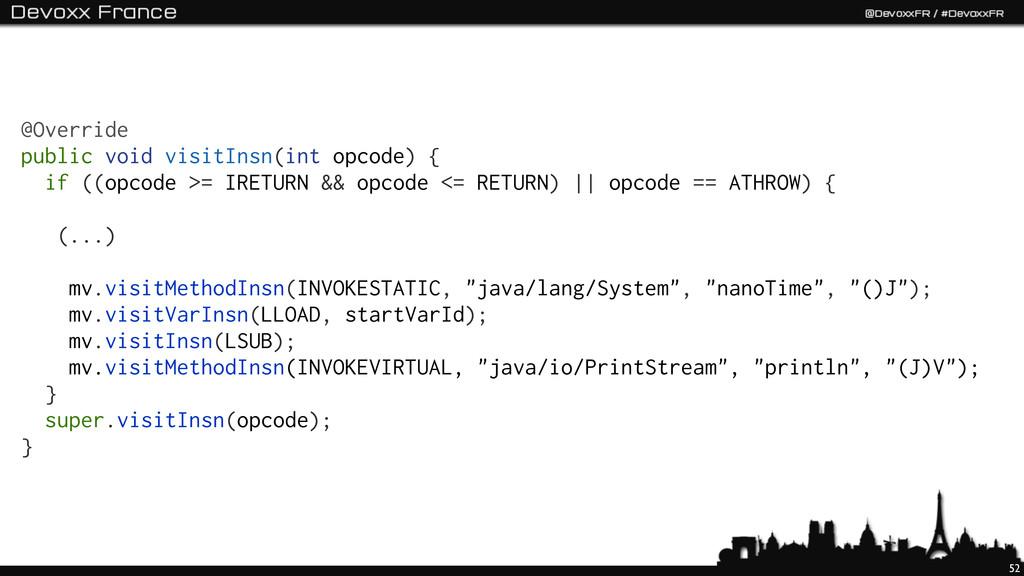 52 @Override public void visitInsn(int opcode) ...