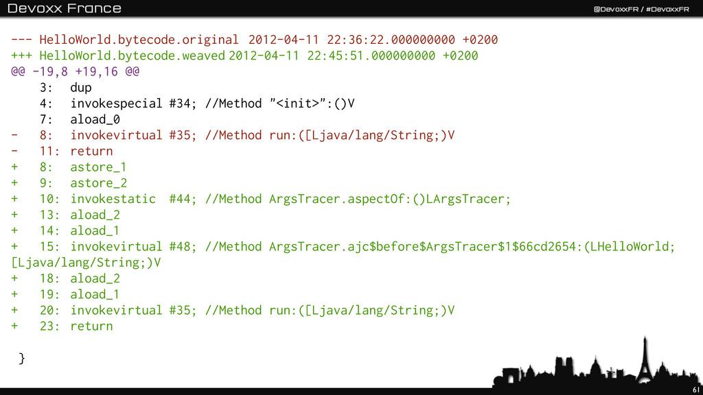 61 --- HelloWorld.bytecode.original 2012-04-11 ...