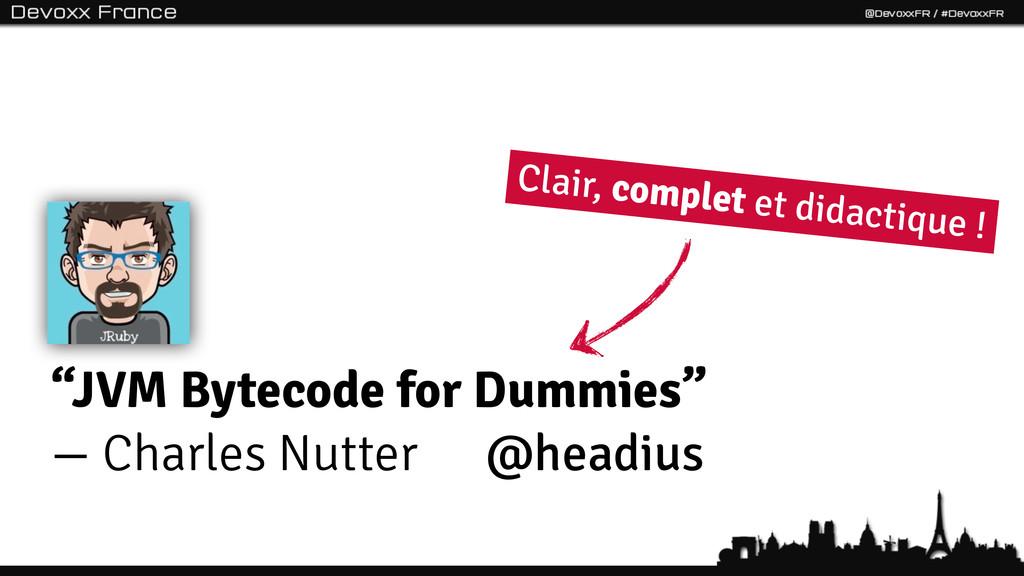 """8 """"JVM Bytecode for Dummies"""" — Charles Nutter @..."""