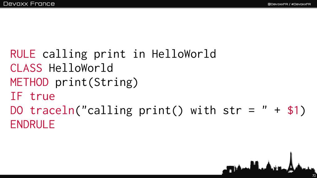 72 RULE calling print in HelloWorld CLASS Hello...