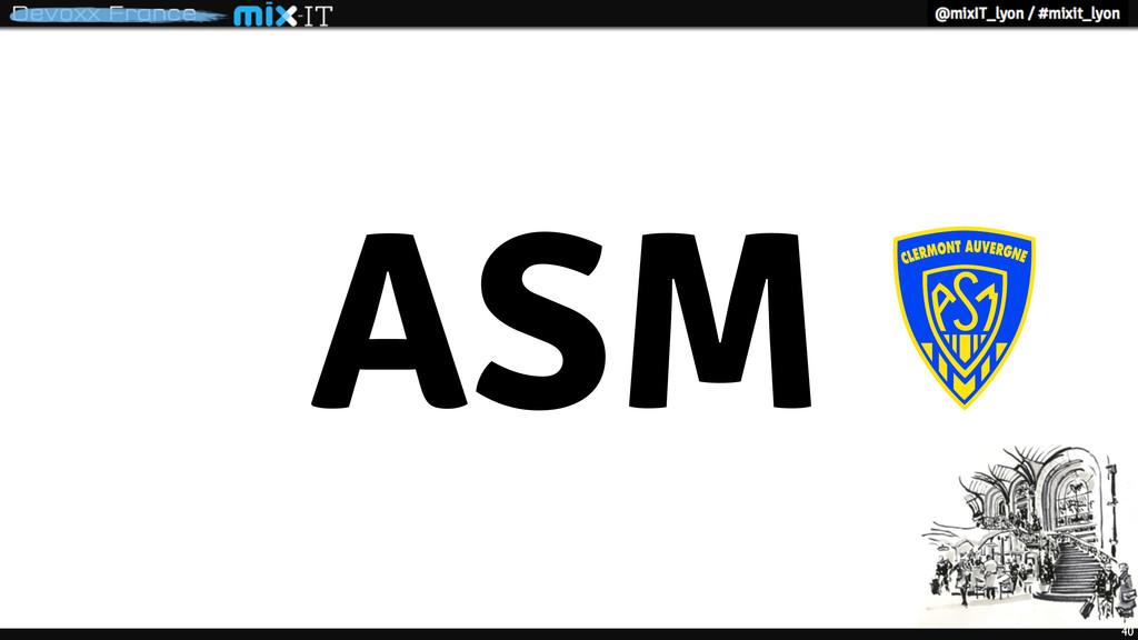 ASM 40