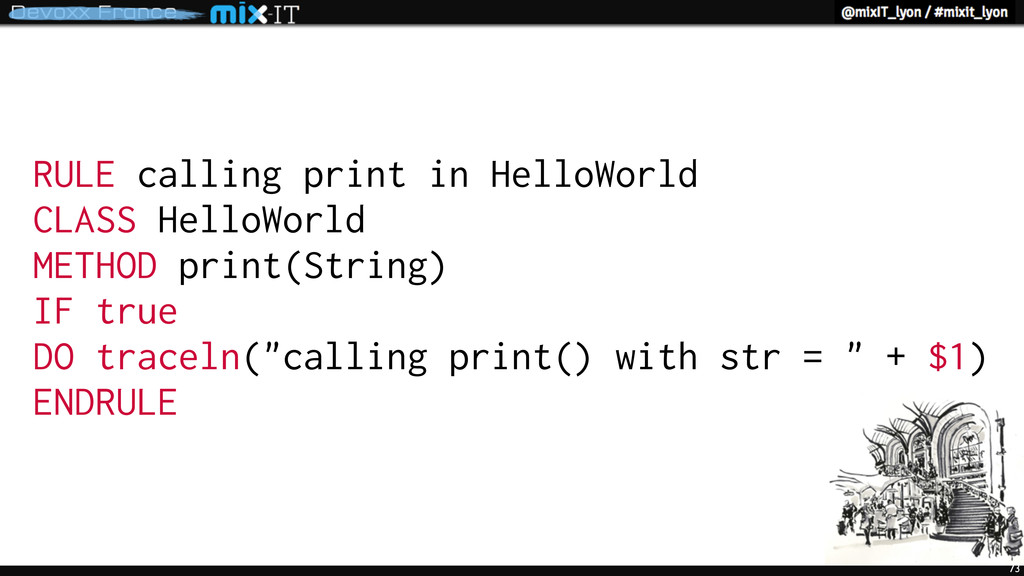 73 RULE calling print in HelloWorld CLASS Hello...