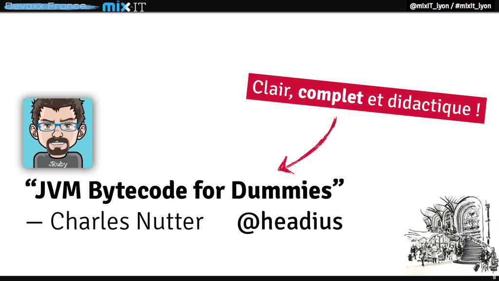 "9 ""JVM Bytecode for Dummies"" — Charles Nutter @..."