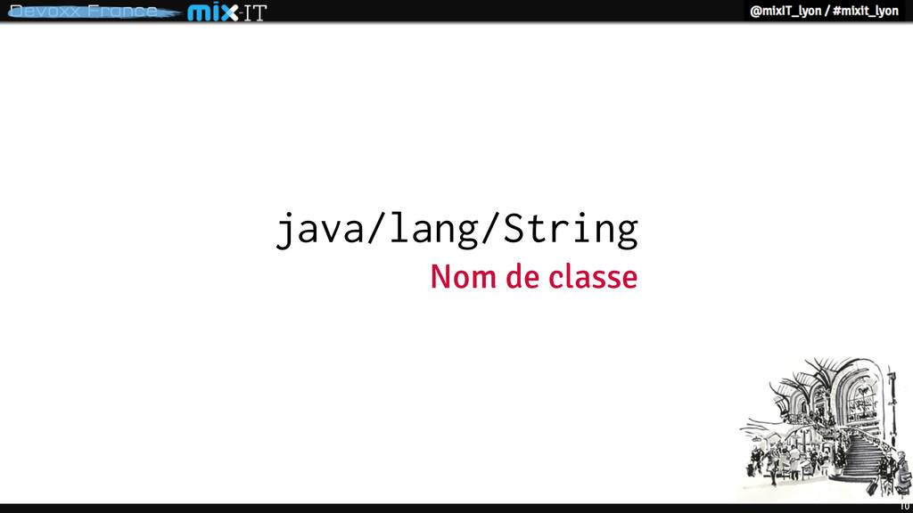 10 java/lang/String Nom de classe