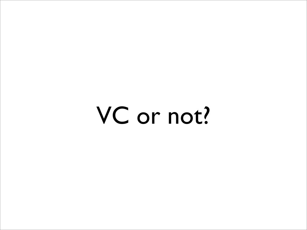 VC or not?