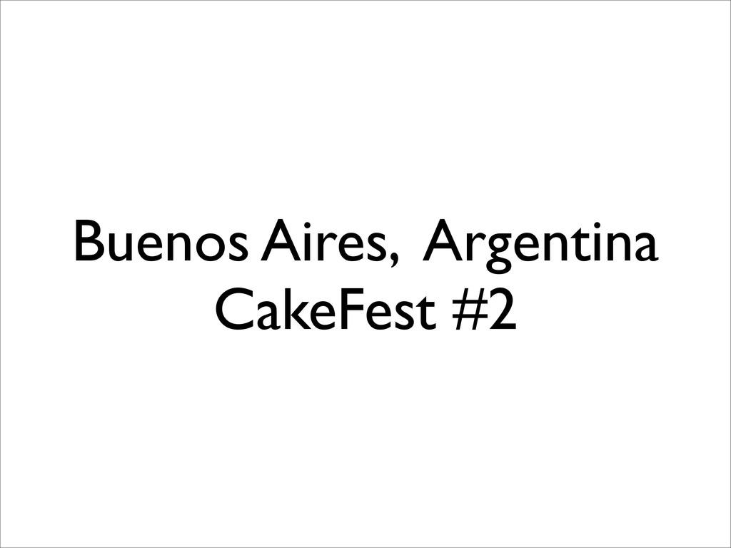 Buenos Aires, Argentina CakeFest #2