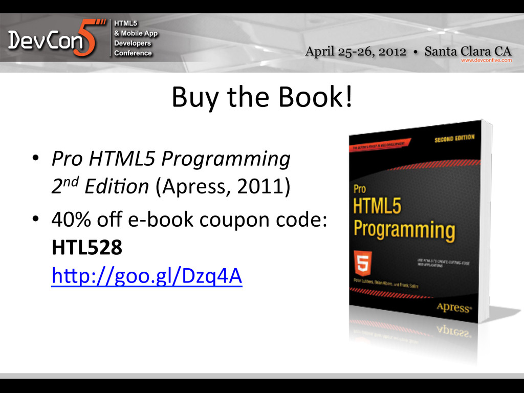 Buy the Book!    • Pro HTML5...