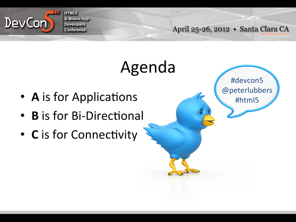 Agenda  • A is for Applica-ons ...