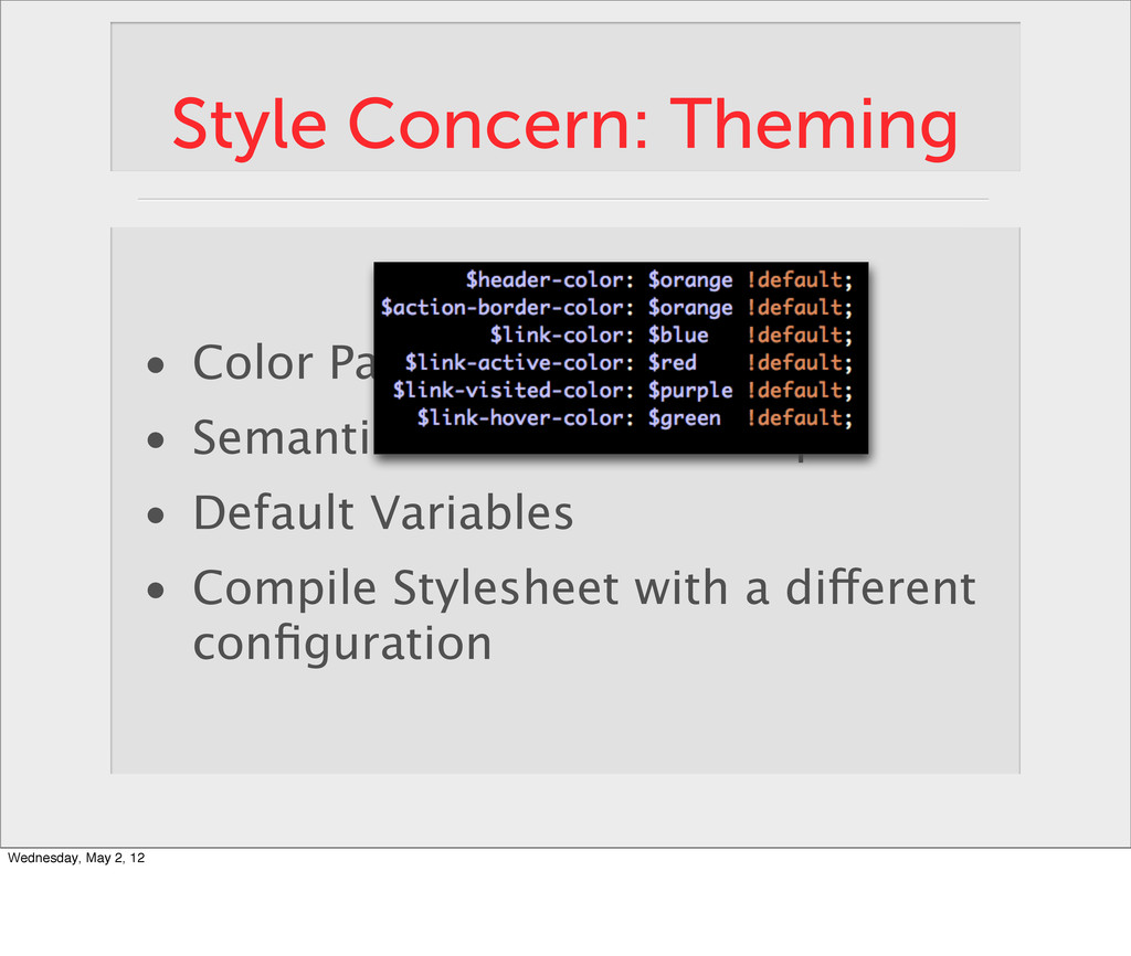 Style Concern: Theming • Color Palette • Semant...