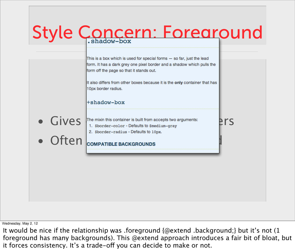 Style Concern: Foreground • Gives color to type...