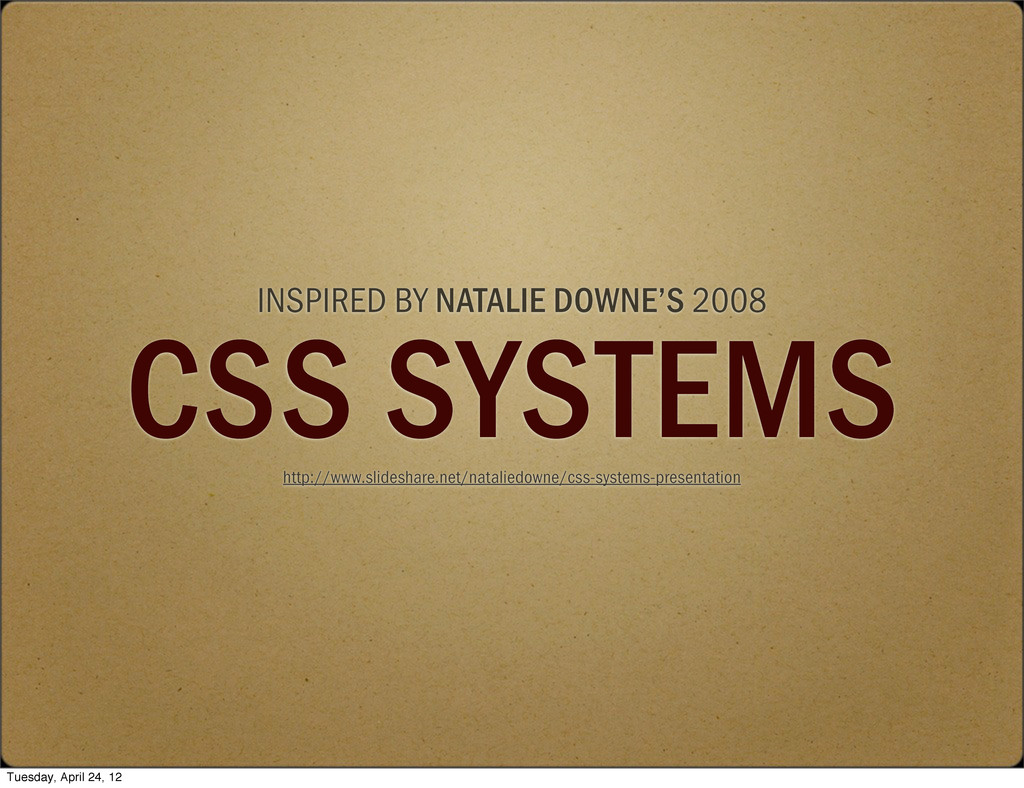 INSPIRED BY NATALIE DOWNE'S 2008 CSS SYSTEMS ht...