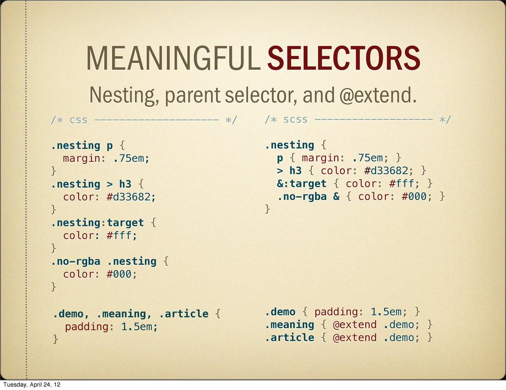 /* css -------------------- */ .nesting p { mar...
