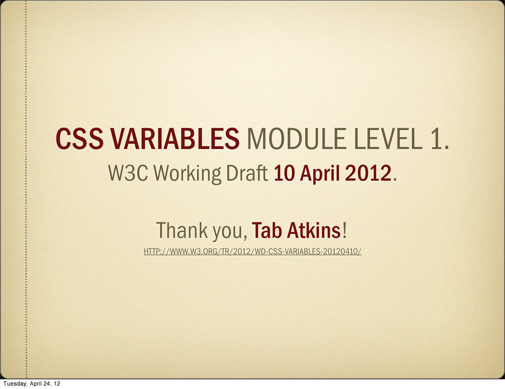 CSS VARIABLES MODULE LEVEL 1. W3C Working Draft...