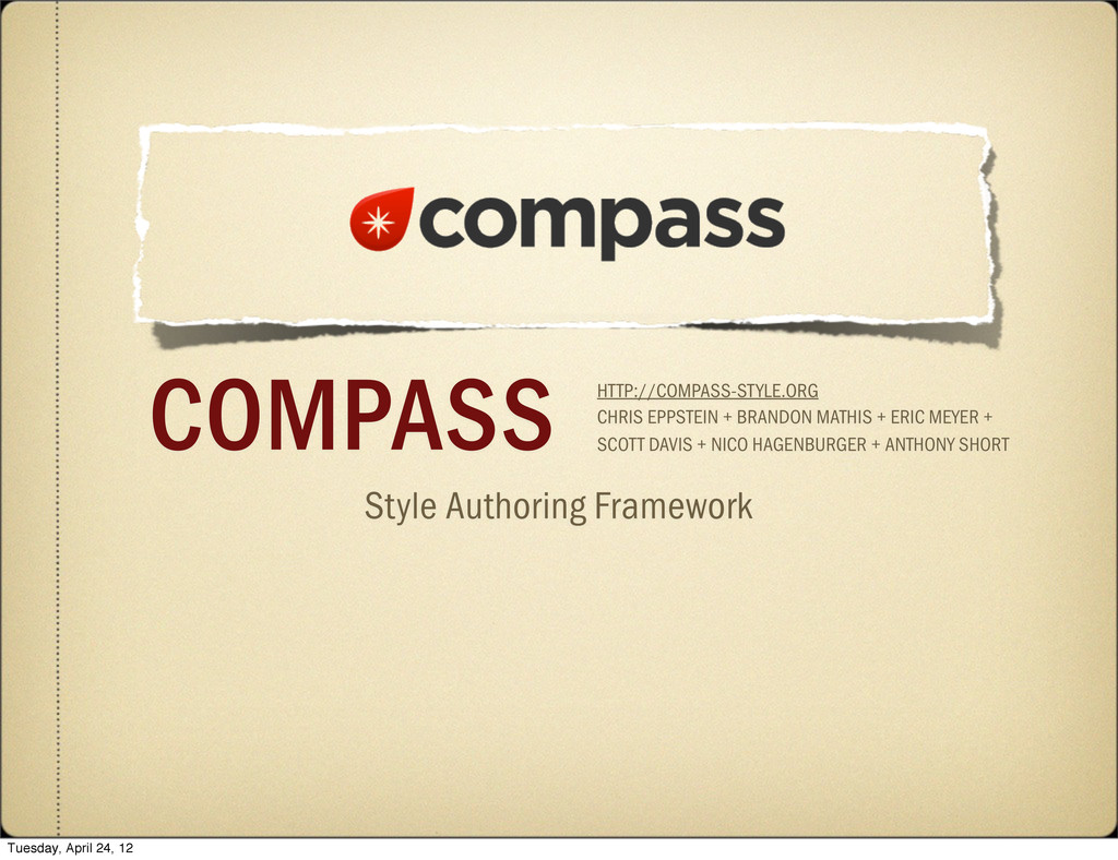 Style Authoring Framework COMPASS HTTP://COMPAS...