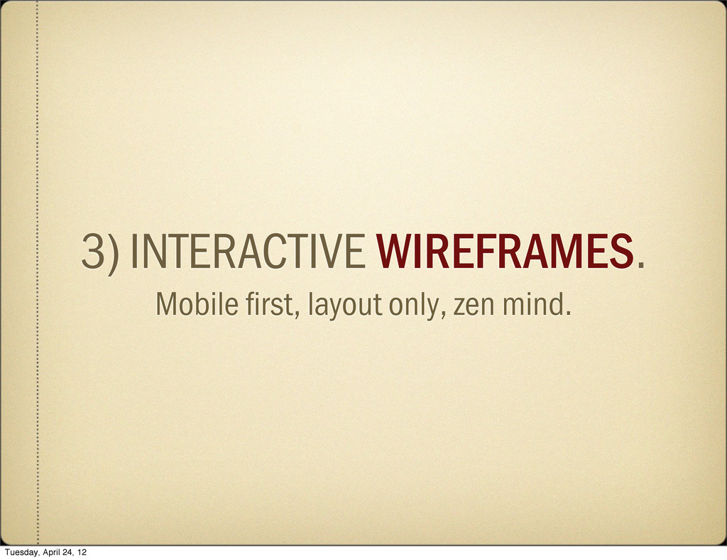 3) INTERACTIVE WIREFRAMES. Mobile first, layout ...