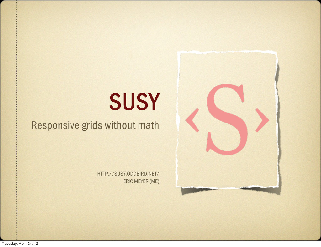 SUSY Responsive grids without math HTTP://SUSY....