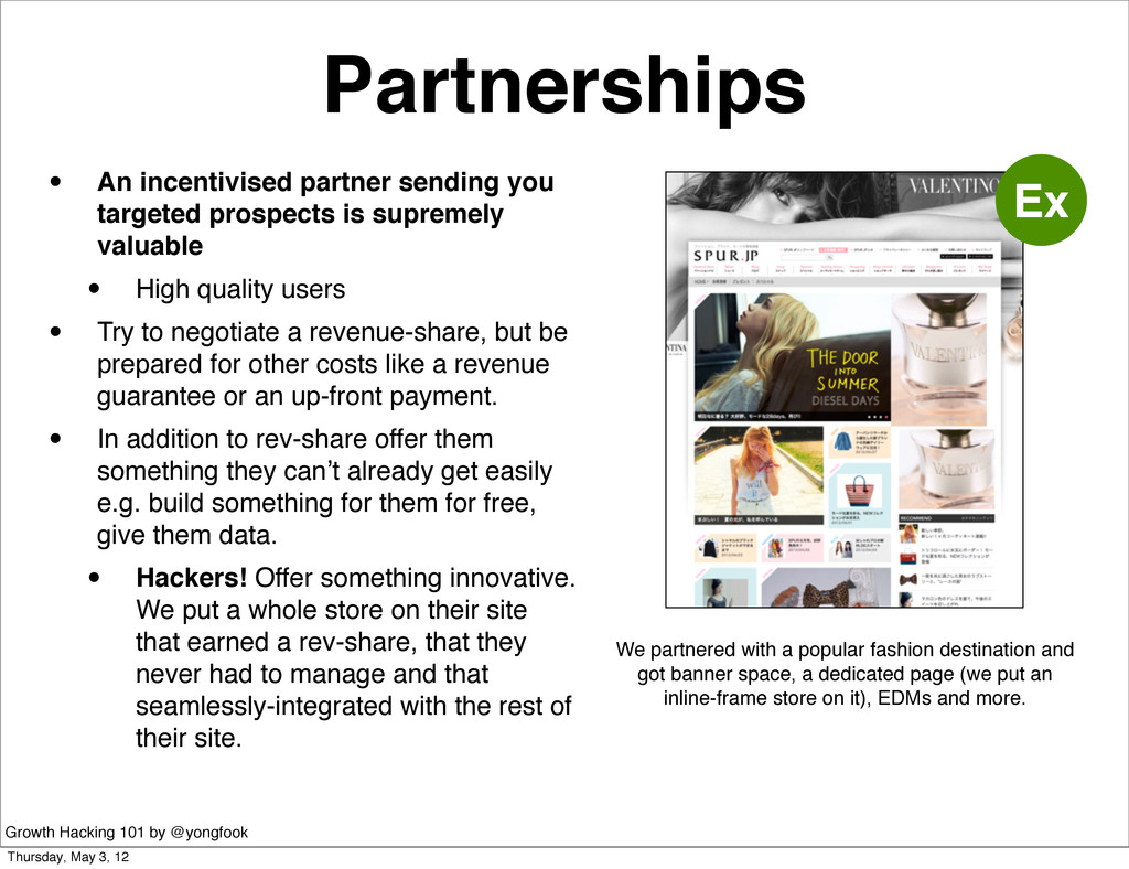 Partnerships • An incentivised partner sending ...