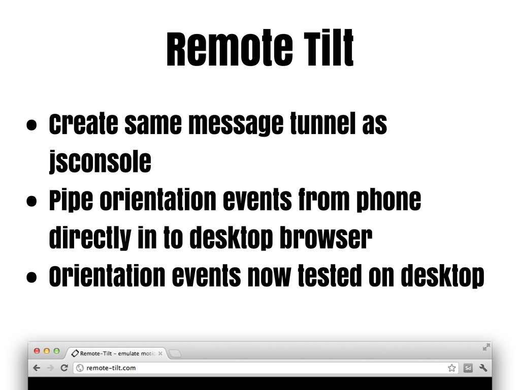 Remote Tilt • Create same message tunnel as jsc...