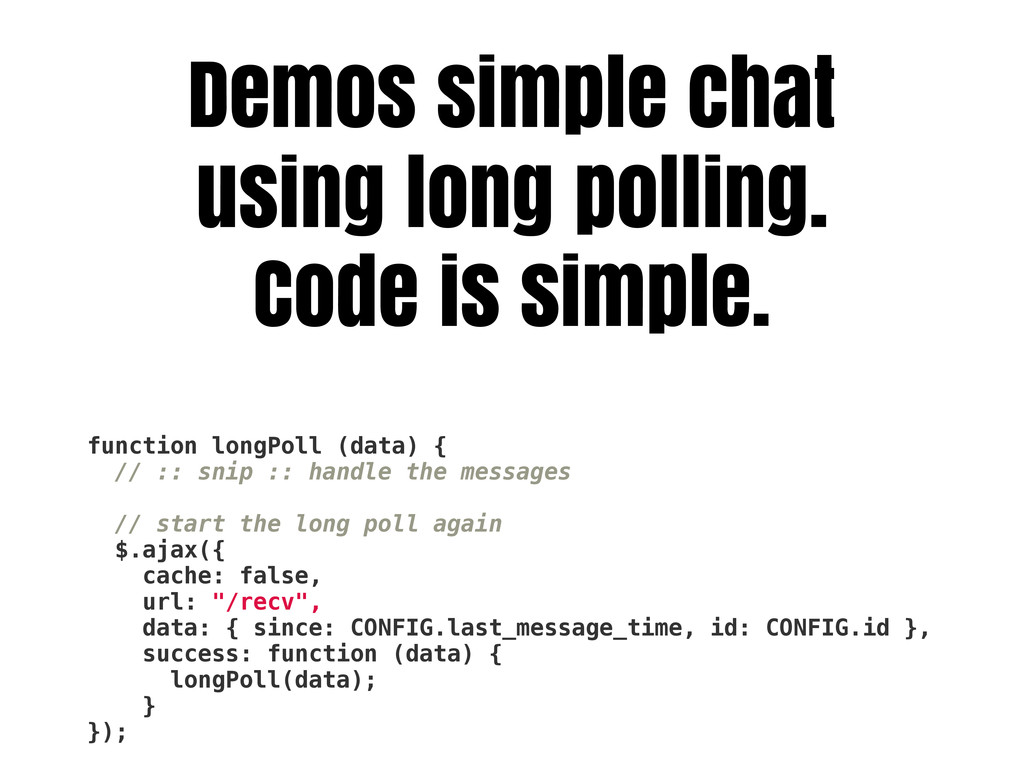 Demos simple chat using long polling. Code is s...