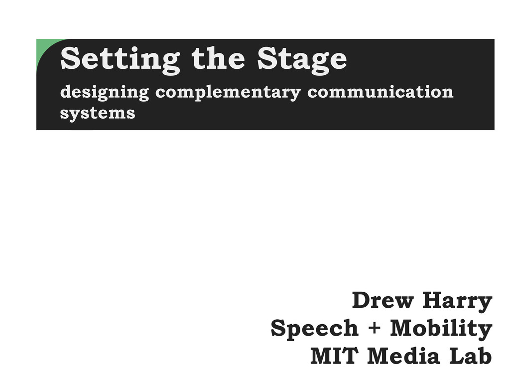 Drew Harry Speech + Mobility MIT Media Lab Sett...