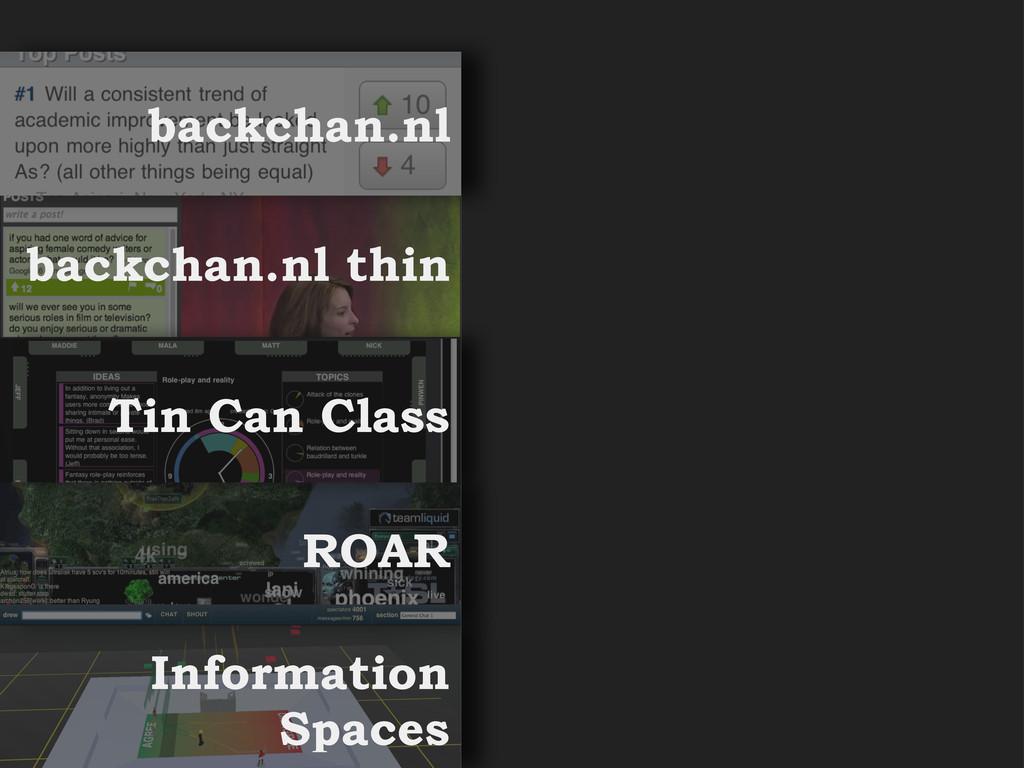 backchan.nl backchan.nl thin Tin Can Class ROAR...