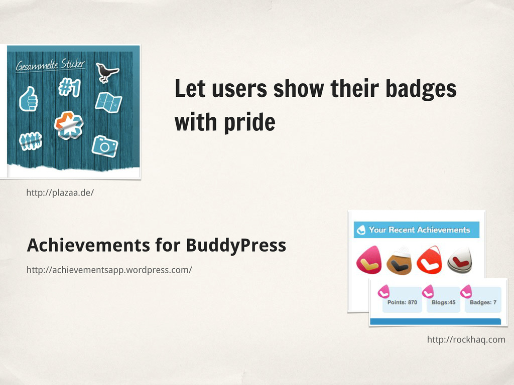 Achievements for BuddyPress Let users show thei...