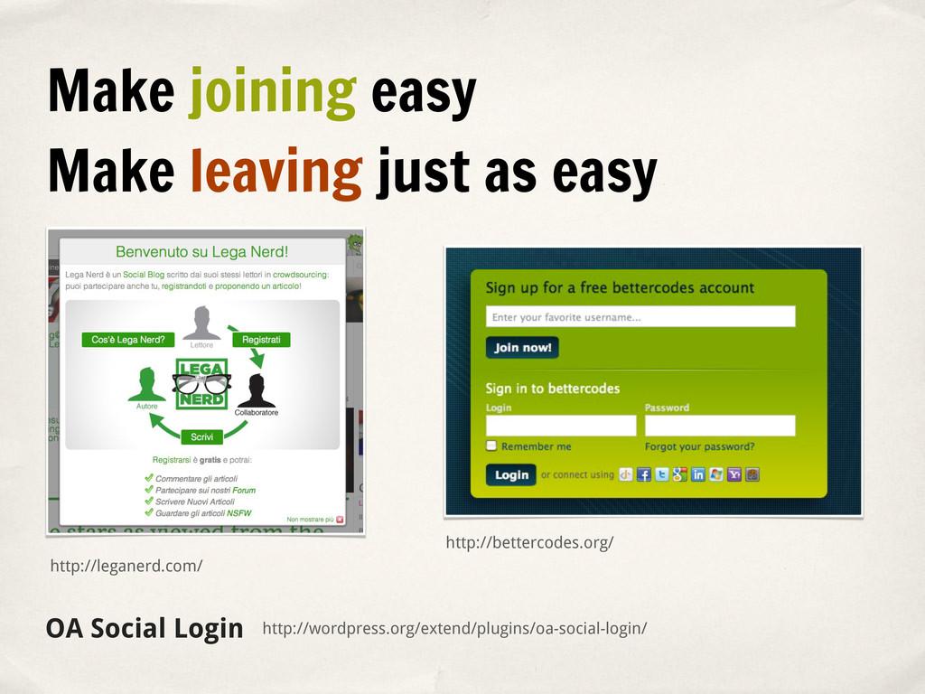 Make joining easy Make leaving just as easy htt...